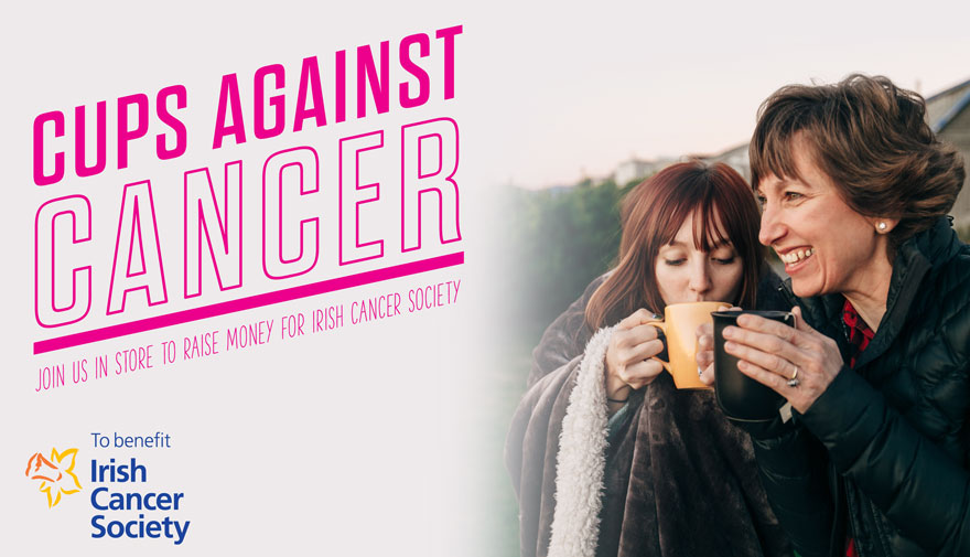 Cups Against Cancer - Join us to raise money for Irish Cancer Society